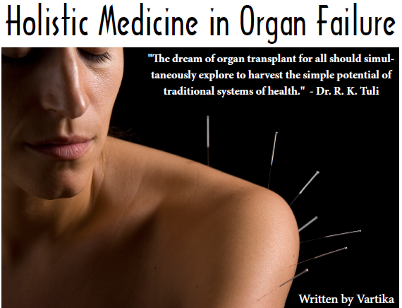Alternative Medicine – Holistic Medicine in Organ Failure