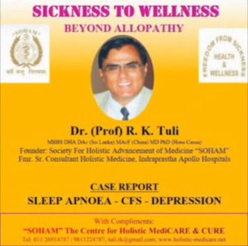 SICKNESS TO WELLNESS BEYOND ALLOPATHY for SLEEP APNOEA + CFS + SEVERE DEPRESSION