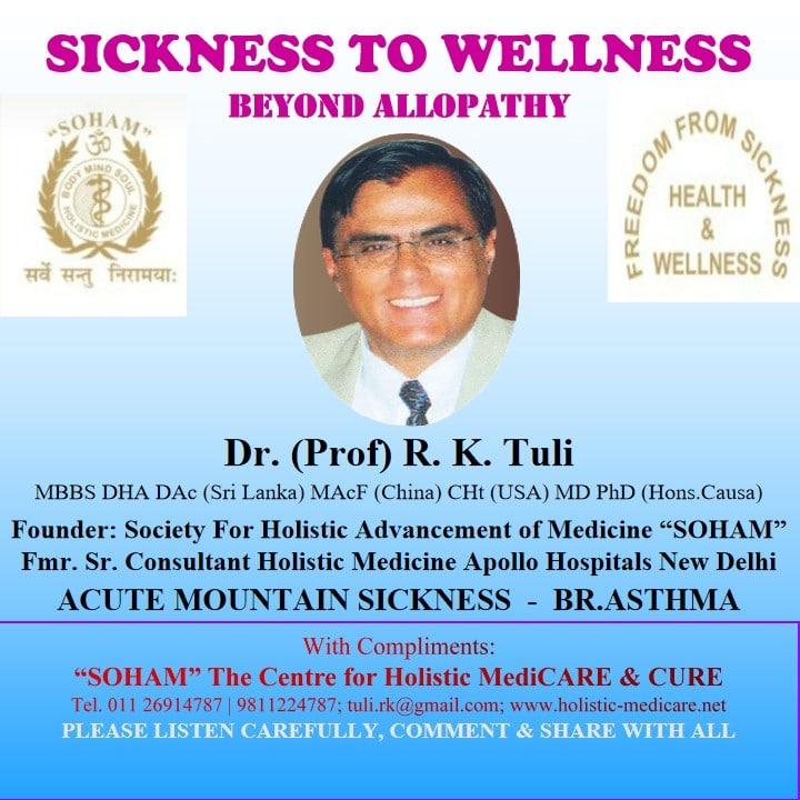 SICKNESS TO WELLNESS BEYOND ALLOPATHY I BRONCHIAL ASTHMA & ACUTE MOUNTAIN SICKNESS